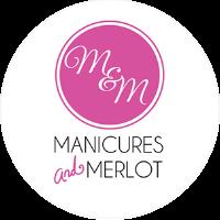 Manicures & Merlot
